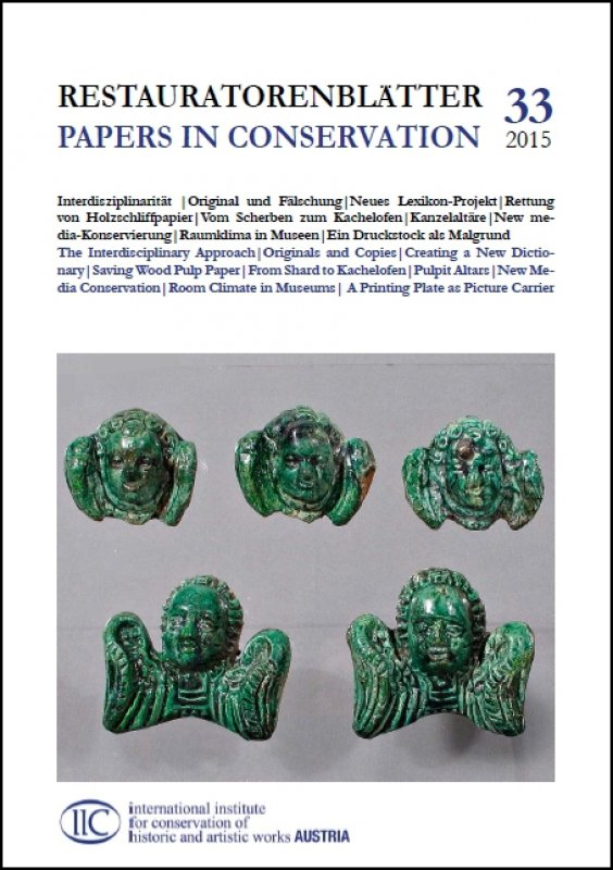 RESTAURATORENBLÄTTER - PAPERS IN CONSERVATION vol. 33
