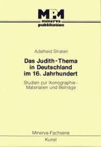 Adelheid Straten: Das Judith-Thema...